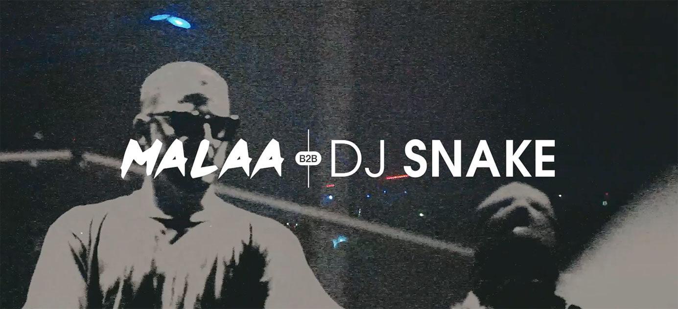 Malaa B2B DJ Snake